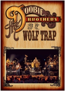 The Doobie Brothers: Live at Wolf Trap, DVD DVD