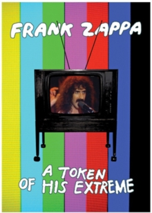 Frank Zappa: A Token of His Extreme, DVD