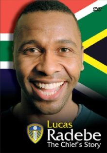 Lucas Radebe: The Chief's Story, DVD
