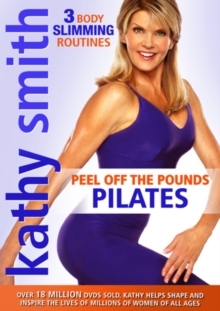 Kathy Smith: Peel Off the Pounds Pilates, DVD