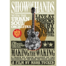 Show of Hands: Live at Shrewsbury Folk Festival, DVD