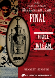 Rugby League Challenge Cup Final: 1985 - Hull V Wigan, DVD