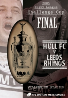 Rugby League Challenge Cup Final: 2005 - Hull FC V Leeds Rhinos, DVD