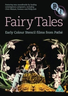 Fairy Tales - Early Colour Stencil Films from Pathé, DVD  DVD