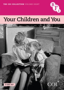 COI Collection: Volume 8 - Your Children and You, DVD