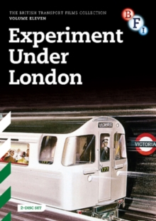British Transport Films: Collection 11 - Experiment Under London, DVD