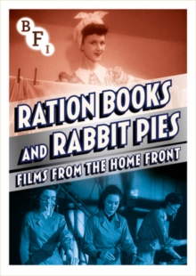 Ration Books and Rabbit Pies - Films from the Home Front, DVD