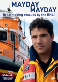 Mayday Mayday - Breathtaking Rescues By the RNLI, DVD