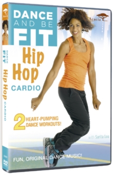 Dance and Be Fit: Hip Hop Cardio, DVD