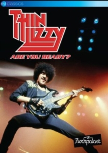 Thin Lizzy: Are You Ready?, DVD