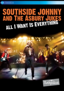 Southside Johnny and the Asbury Jukes: All I Want Is Everything, DVD