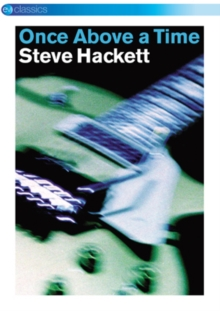 Steve Hackett: Once Above a Time - Live in Europe, DVD