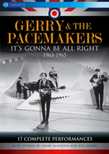 Gerry and the Pacemakers: It's Gonna Be Alright - 1963-1965, DVD