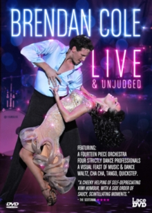 Brendan Cole: Live and Unjudged, DVD