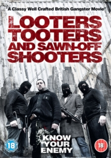 Looters, Tooters and Sawn-off Shooters, DVD  DVD