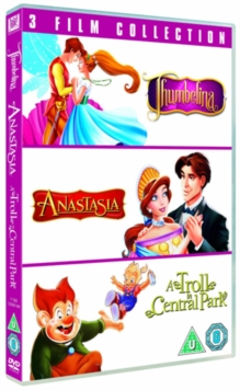 Thumbelina/Anastasia/A Troll in Central Park, DVD