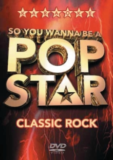 So You Wanna Be a Pop Star: Classic Rock, DVD