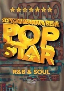 So You Wanna Be a Pop Star: R & B and Soul, DVD