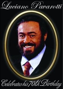 Luciano Pavarotti Celebrates His 70th Birthday, DVD  DVD