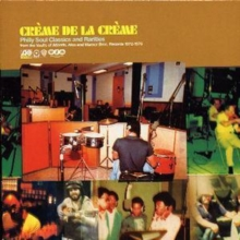 Creme De La Creme: Philly Soul Classics and Rarities, CD / Album