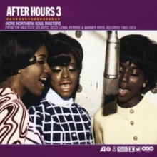 After Hours 3: More Northern Soul Masters, CD / Album