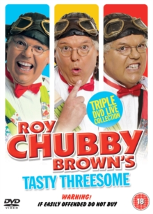 Roy Chubby Brown: Tasty Threesome, DVD