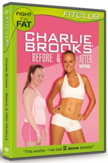 Charlie Brooks: Before and After Workout, DVD