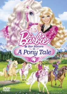 Barbie and Her Sisters in a Pony Tale, DVD