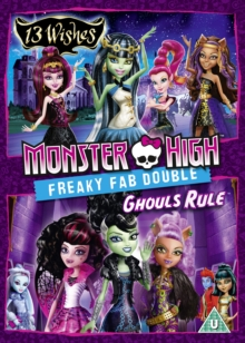 Monster High: 13 Wishes/Ghouls Rule, DVD