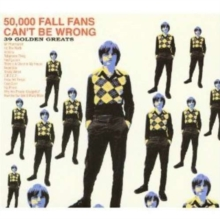 50,000 Fall Fans Can't Be Wrong - 39 Golden Greats, CD / Album