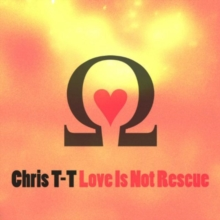 Love Is Not Rescue, CD / Album