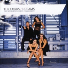 Dreams - The Ultimate Corrs Collection, CD / Album