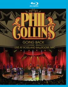 Phil Collins: Going Back - Live at Roseland Ballroom, NYC, Blu-ray