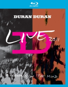 Duran Duran: A Diamond in the Mind - Live 2011, Blu-ray BluRay
