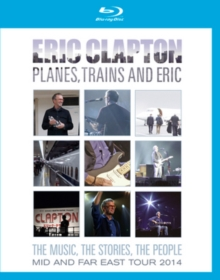 Eric Clapton: Planes, Trains and Eric, Blu-ray