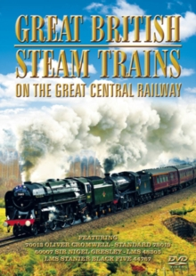 Great British Steam Trains: On the Great Central Railway, DVD