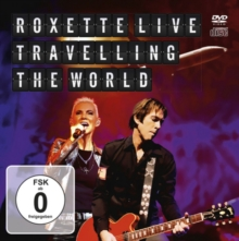 Roxette: Travelling the World, DVD