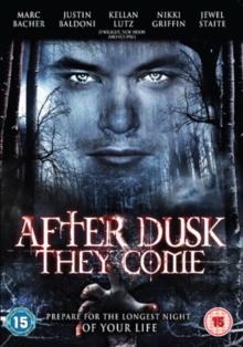 After Dusk They Come, DVD
