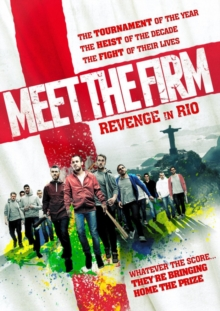 Meet the Firm - Revenge in Rio, DVD