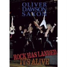 Oliver/Dawson Saxon: Rock Has Landed - It's Alive, DVD