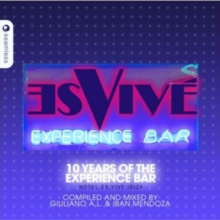 Hotel Es Vive Ibiza: 10 Years of the Experience Bar, CD / Album