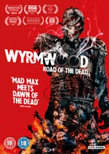 Wyrmwood - Road of the Dead, DVD
