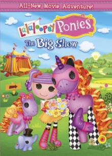 Lalaloopsy Ponies: The Big Show, DVD
