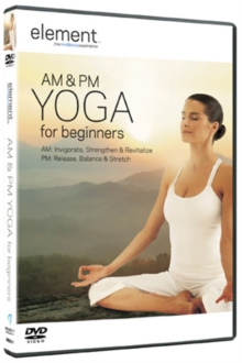 Element: AM and PM Yoga, DVD