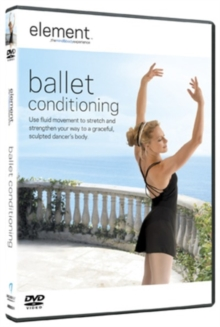Element: Ballet Conditioning, DVD