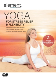 Element: Yoga for Stress Relief and Flexibility, DVD