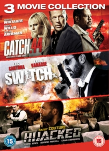 Catch .44/Switch/Hijacked, DVD