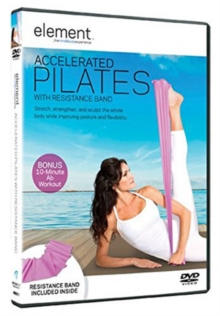 Element: Accelerated Pilates With Resistance Band, DVD