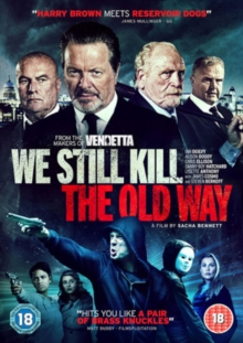 We Still Kill the Old Way, DVD