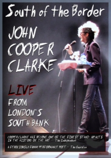 John Cooper Clarke: Live from London's South Bank, DVD